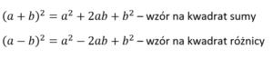 wzór na kwadrat sumy i różnicy